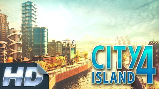 screenshot of City Island 4- Simulation Town: Expand the Skyline version 1.9.9