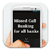 Missed Call Banking-all Banks