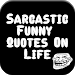 Sarcastic Funny Quotes